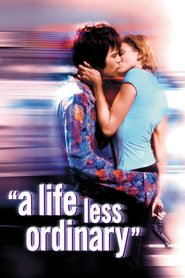 Watch A Life Less Ordinary (1997) Fmovies