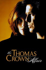 Watch The Thomas Crown Affair (1999) Fmovies