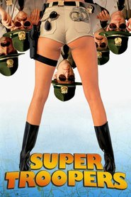 Super Troopers : The Movie | Watch Movies Online