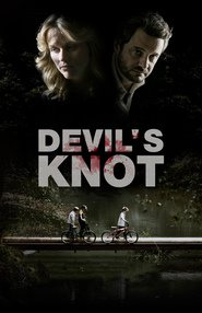 Devil's Knot : The Movie | Watch Movies Online