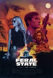 Watch Feral State (2021) Fmovies