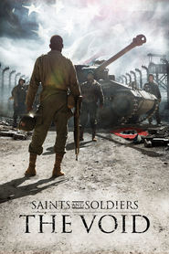 Watch Saints and Soldiers: The Void (2021) Fmovies