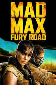 Mad Max: Fury Road : The Movie | Watch Movies Online
