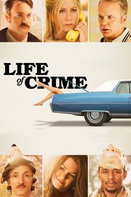 Watch Life of Crime (2021) Fmovies