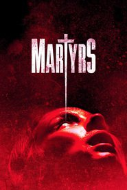Martyrs : The Movie | Watch Movies Online