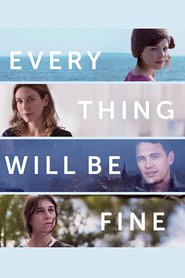 Watch Every Thing Will Be Fine (2021) Fmovies