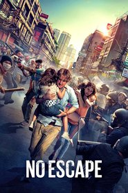 No Escape : The Movie | Watch Movies Online