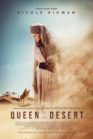Queen of the Desert : The Movie | Watch Movies Online