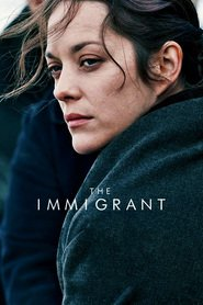 The Immigrant : The Movie | Watch Movies Online