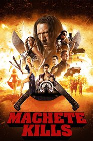 Machete Kills : The Movie | Watch Movies Online