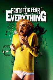 A Fantastic Fear of Everything   Watch Movies Online