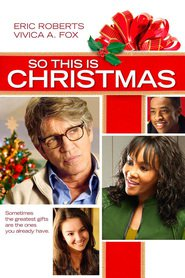 So This Is Christmas : The Movie | Watch Movies Online