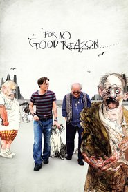 Watch For No Good Reason (2021) Fmovies