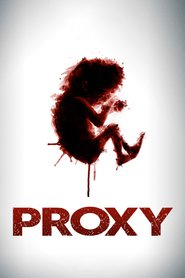Proxy : The Movie | Watch Movies Online