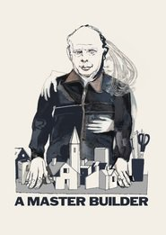 A Master Builder : The Movie | Watch Movies Online