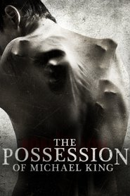 The Possession of Michael King : The Movie | Watch Movies Online