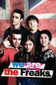 We Are the Freaks : The Movie | Watch Movies Online
