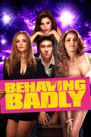 Watch Behaving Badly (2021) Fmovies