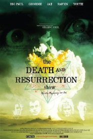 Watch The Death and Resurrection Show (2021) Fmovies