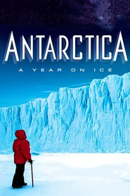 Antarctica: A Year on Ice : The Movie | Watch Movies Online