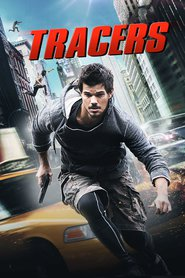 Tracers | Watch Movies Online