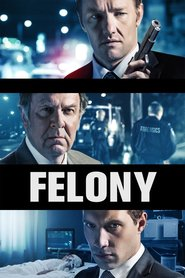 Watch Felony (2021) Fmovies