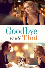 Goodbye to All That : The Movie | Watch Movies Online