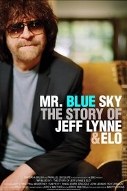 Watch Mr Blue Sky: The Story of Jeff Lynne & ELO (2021) Fmovies