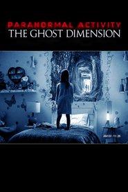 Paranormal Activity: The Ghost Dimension : The Movie | Watch Movies Online