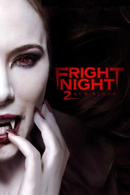 Fright Night 2 : The Movie | Watch Movies Online