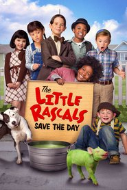 Watch The Little Rascals Save the Day (2021) Fmovies