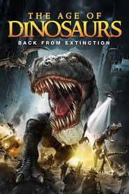 Age of Dinosaurs : The Movie | Watch Movies Online