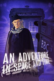 An Adventure in Space and Time : The Movie | Watch Movies Online