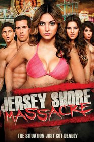 Jersey Shore Massacre : The Movie | Watch Movies Online