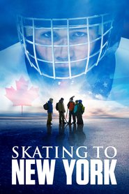 Watch Skating to New York (2021) Fmovies