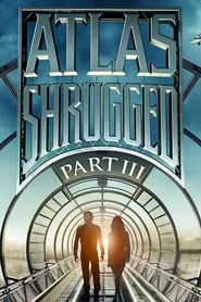 Atlas Shrugged: Who Is John Galt?(2020)