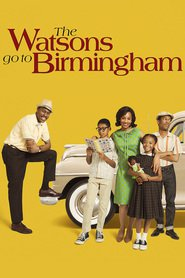 The Watsons Go to Birmingham : The Movie | Watch Movies Online