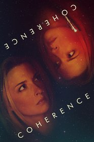 Coherence : The Movie | Watch Movies Online