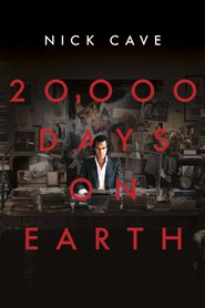 20,000 Days on Earth | Watch Movies Online