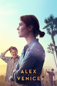 Alex of Venice : The Movie | Watch Movies Online