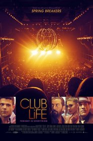 Watch Club Life (2021) Fmovies