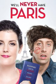 Watch We'll Never Have Paris (2021) Fmovies