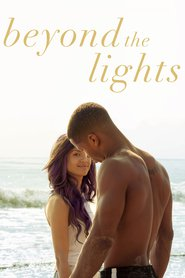 Beyond the Lights | Watch Movies Online