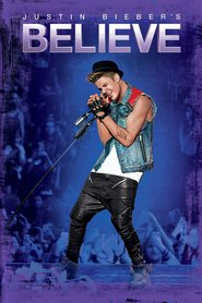 Watch Justin Bieber's Believe (2021) Fmovies