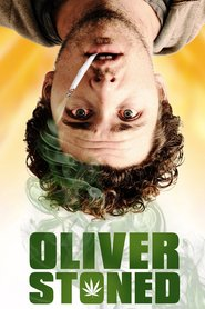 Watch Oliver, Stoned. (2021) Fmovies