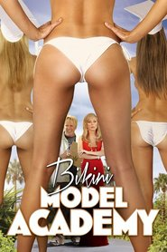 Watch Bikini Model Academy (2021) Fmovies