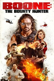 Boone: The Bounty Hunter : The Movie | Watch Movies Online