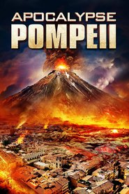 Apocalypse Pompeii : The Movie | Watch Movies Online