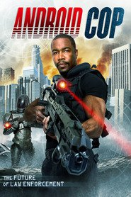 Watch Android Cop (2021) Fmovies