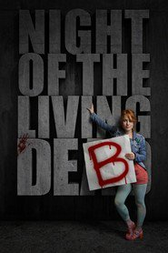 Night of the Living Deb : The Movie | Watch Movies Online